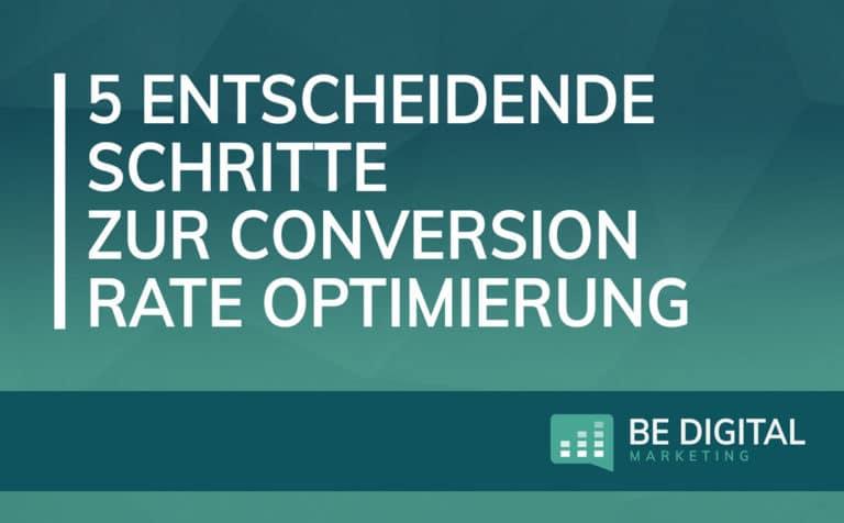 5 Schritte zur Conversion Rate optimierung