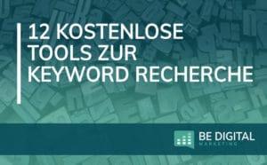 12 kostenlose Tools zur Keyword Recherche