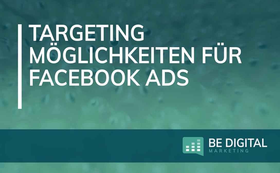 Targeting Möglichkeiten für Facebook Ads