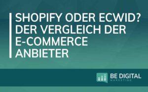Shopify vs Ecwid Vorschau